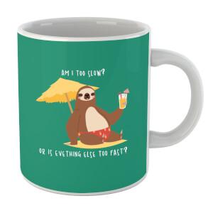 Am I Too Slow? Mug