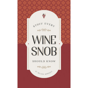 Stuff Every Wine Snob Should Know (Hardback)