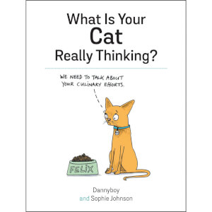 What Is Your Cat Really Thinking? (Hardback)