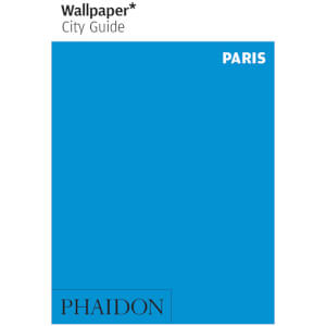 Phaidon: Wallpaper* City Guide - Paris