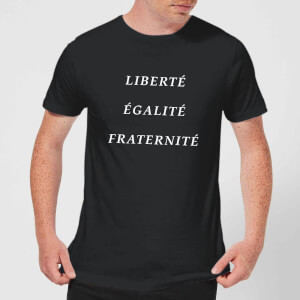 Liberte Egalite Fraternite T-Shirt - Black