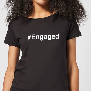 Engaged Women's T-Shirt - Black