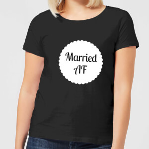 Married AF Women's T-Shirt - Black