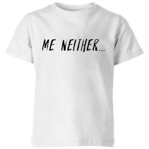 My Little Rascal Me Neither Kids' T-Shirt - White