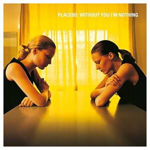 Without You I'm Nothing Vinyl