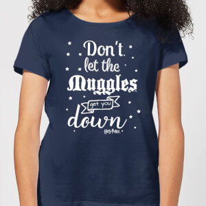Harry Potter Don't Let The Muggles Get You Down Damen T-Shirt - Navy Blau