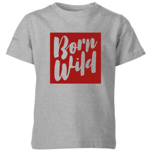 My Little Rascal Born Wild Kids' T-Shirt - Grey