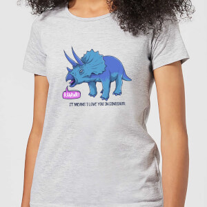 Rawr It Means I Love You Women's T-Shirt - Grey