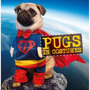 Pugs in Costumes (Hardback)
