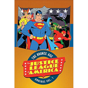 DC Comics Justice League of America Bronze Age Omnibus Hardcover Vol. 01