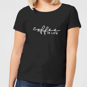 Coffee Is Life Women's T-Shirt - Black