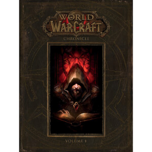 World of Warcraft: Chronicle Volume 1 (Hardback)