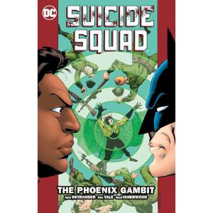 DC Comics Suicide Squad Vol 06 The Phoenix Gambit (Graphic Novel)