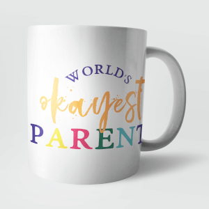 Worlds Okayest Parent Mug