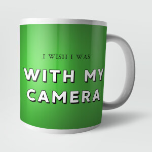 I Wish I Was with My Camera Mug