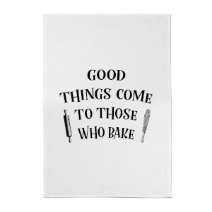 """Good Things Come To Those Who Bake"" Baumwolle Geschirrhandtuch"