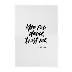 PlanetA444 You Can Dance, Trust Me Cotton Tea Towel