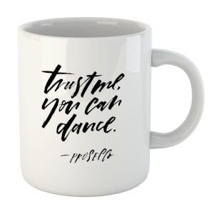 PlanetA444 Trust Me, You Can Dance Mug