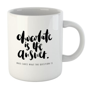 PlanetA444 Chocolate Is The Answer Mug