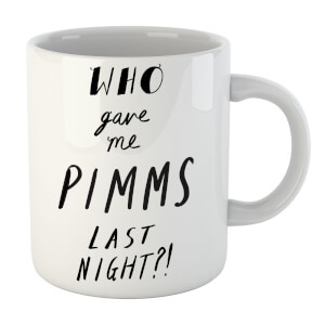 Rock On Ruby Who Gave Me Pimms Last Night? Mug