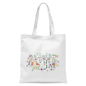 All Good Things Are Wild and Free Tote Bag - White