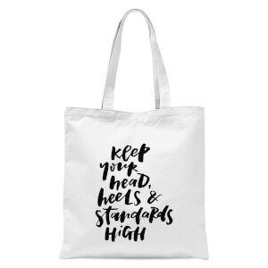 PlanetA444 Keep Your Head, Heels and Standards High Tote Bag - White