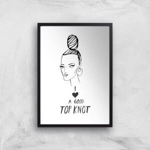 Rock On Ruby I Love A Good Top Knot Art Print