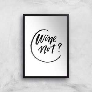PlanetA444 Wine Not? Art Print