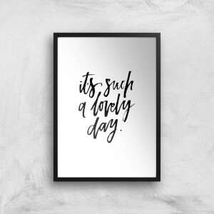 PlanetA444 It's Such A Lovely Day Art Print