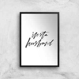 PlanetA444 Insta Husband Art Print
