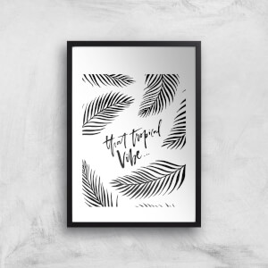 PlanetA444 That Tropical Vobe Art Print