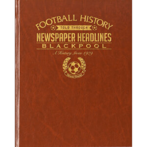 Blackpool Football Newspaper Book - Brown Leatherette