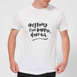 PlanetA444 Anything Can Happen, Darling. Men's T-Shirt - White