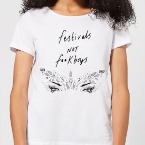 Festivals Not F**k Boys Women's T-Shirt - White