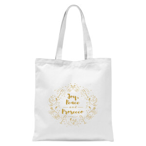 Joy, Peace and Prosecco Tote Bag - White
