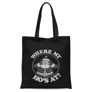 Where My Ho's At Black Tote Bag - Black