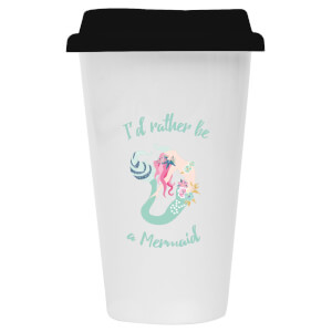 I'd Rather Be A Mermaid Ceramic Travel Mug