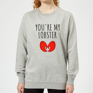 Be My Pretty You're My Lobster Women's Sweatshirt - Grey