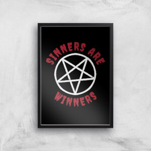 Sinners Are Winners Art Print