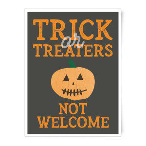 Trick or Treaters Not Welcome Pumpkin Art Print