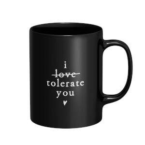 I Tolerate You Mug - Black