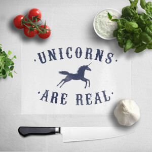 Unicorns Are Real Chopping Board