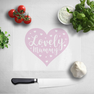 Lovely Mummy Chopping Board