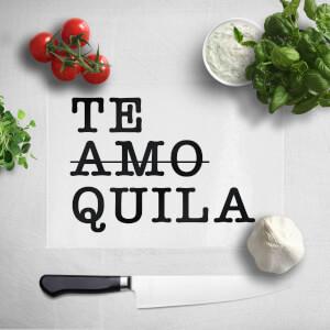 Te Amo Quila Chopping Board