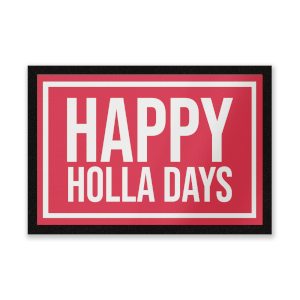 Happy Holla Days Entrance Mat