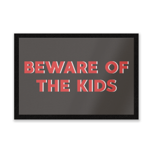 Beware Of The Kids Entrance Mat