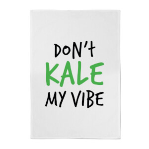 Don't Kale My Vibe Cotton Tea Towel