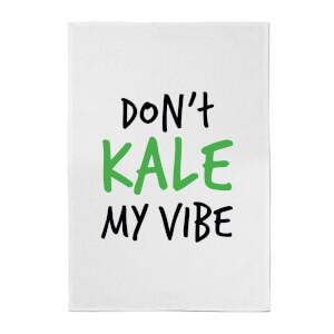 Don't Kale My Vibe Cotton Tea Towel