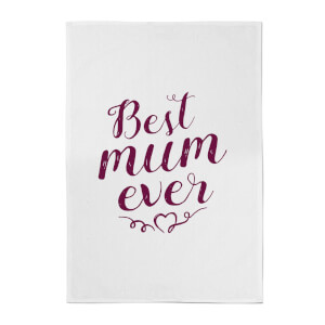 Best Mum Ever Cotton Tea Towel