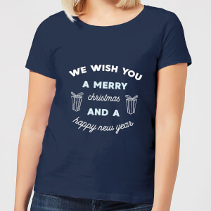 We Wish You A Merry Christmas and A Happy New Year Women's Christmas T-Shirt - Navy